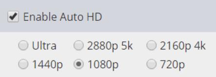 Auto HD/UHD Settings