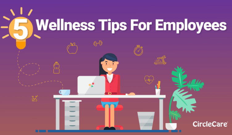 5 Health And Wellness Tips For Employees