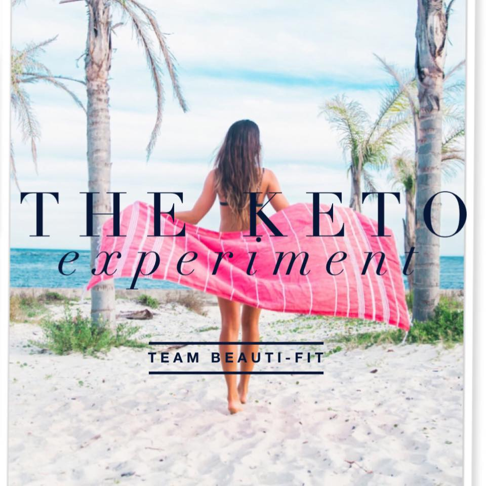 The Keto Experiment - Beauti-fit Members Club