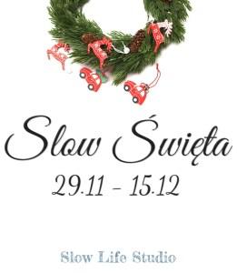 slow swieta
