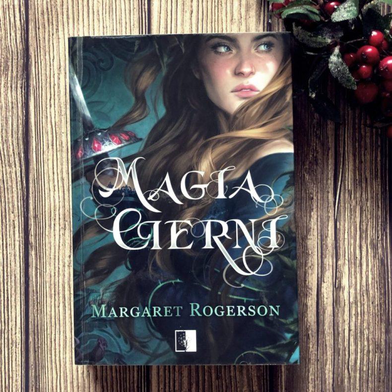 Magia cierni Margaret Rogerson