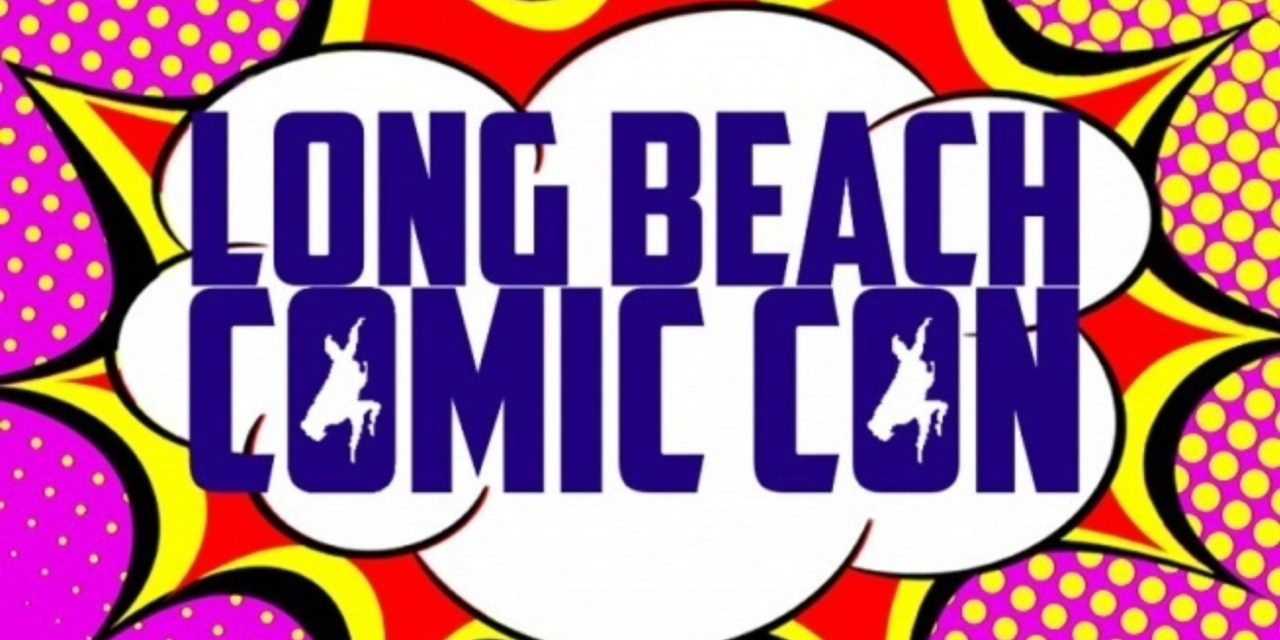 Long Beach Comic Con 2018 | Cosplay, Artists, Comics, Toys, & More