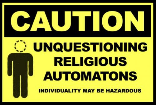 caution-unquestioning-religous.jpg