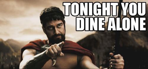 tonight-you-dine-alone.jpg