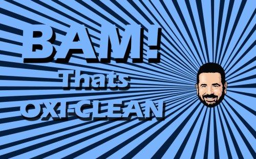 BAM - that's oxi-clean