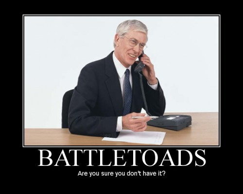 battletoads - are you sure you don't have it