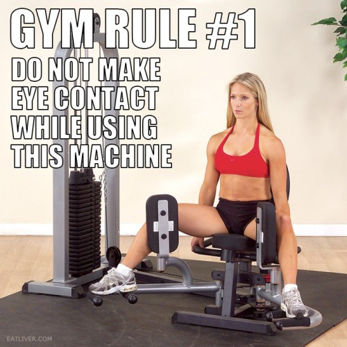 Gym Rule Number 1