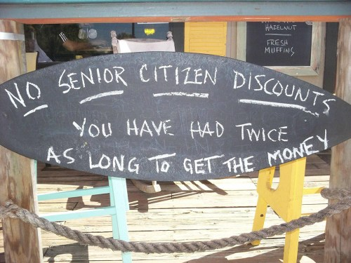 no senior citizen discounts
