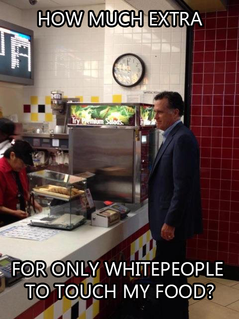 how much extra for only whitepeople to touch my food.jpg