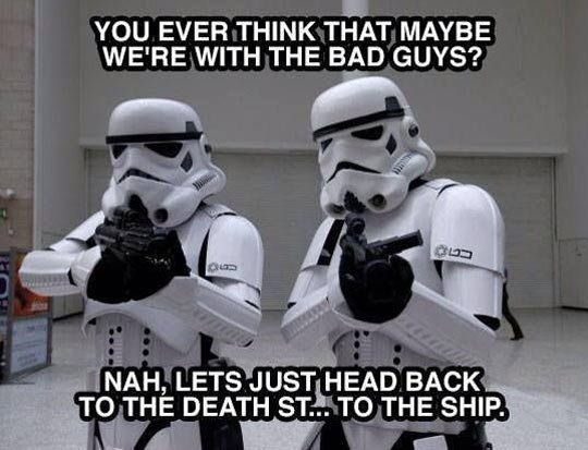 are the storm troopers bad guys.jpg