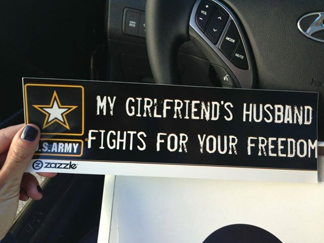 my girlfriends huband fights for your freedom.jpg