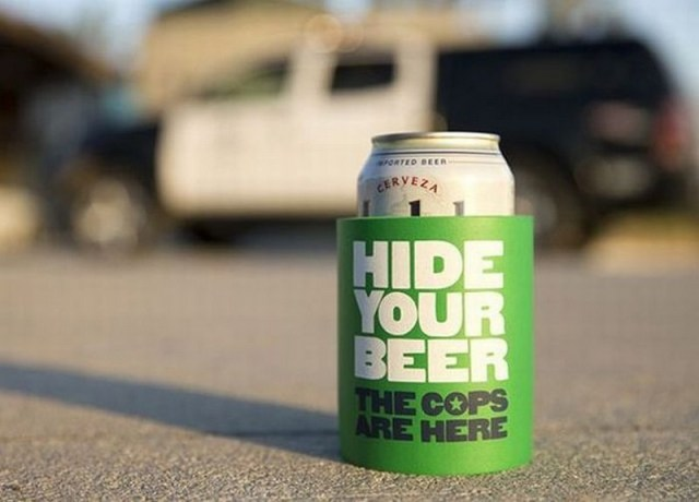 hide your beer, the cops are here.jpg