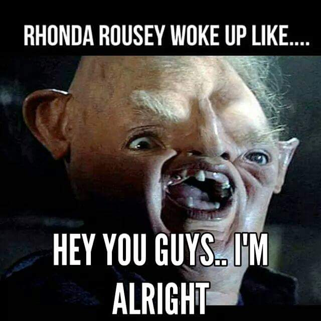 Rhonda Rousey Woke Up Like.jpg