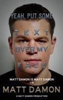 Matt Damon Movie Poster.jpg