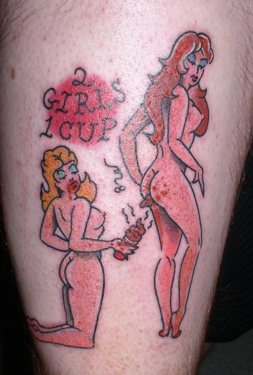 2-girls-1-cup-tattoo.jpg (62 KB)