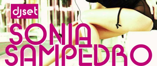 LADIES NIGHT con el dj set de SONIA SAMPEDRO