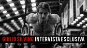Giulio Silvino | Intervista esclusiva