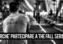 Perchè partecipare a The Fall Series | La Gara di CrossFit