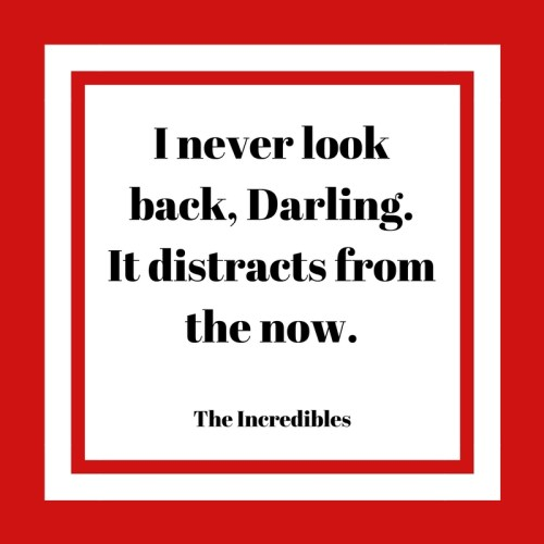 Incredibles quote