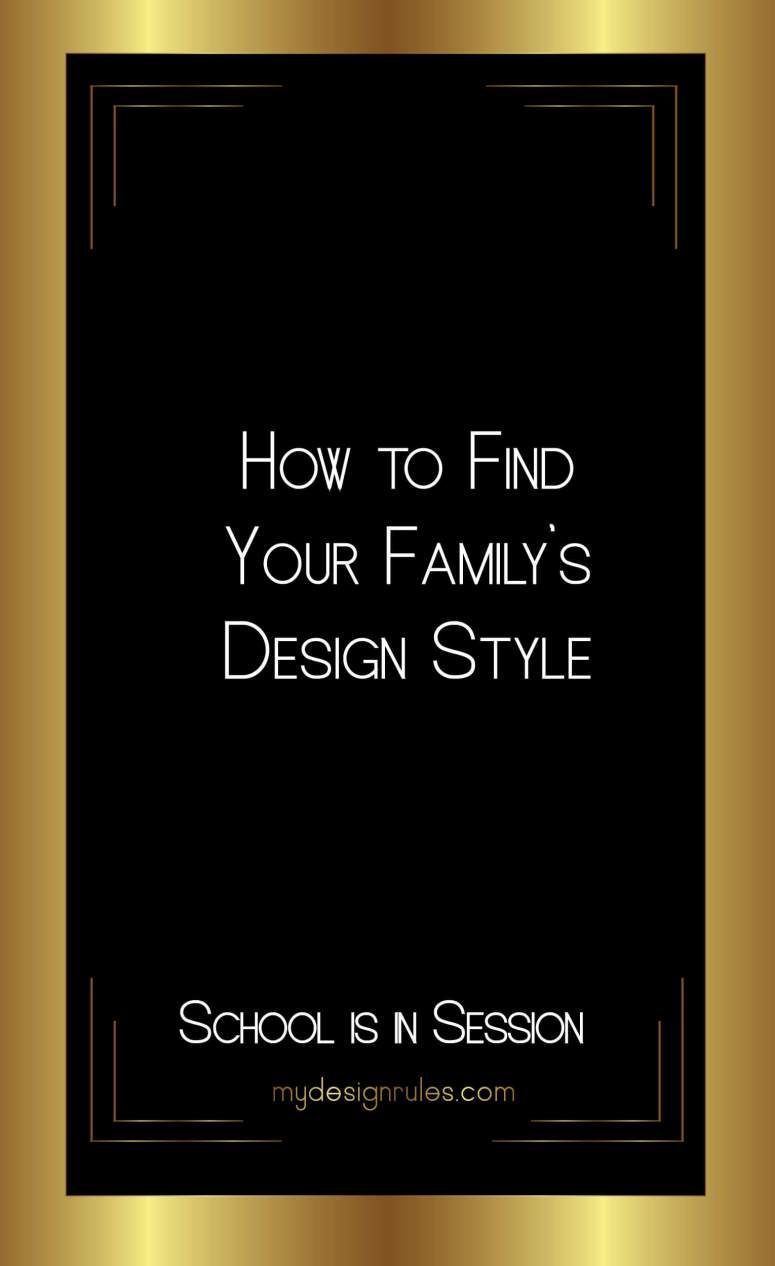 Want to know how to decorate for your family? Start by learning your style.