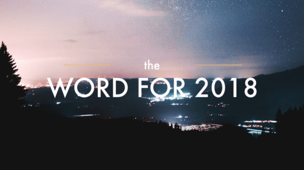 The Word for 2018, Part 4 Image