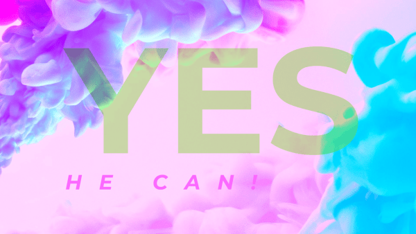 Yes, He Can!, Part 2: The Best Yes Image