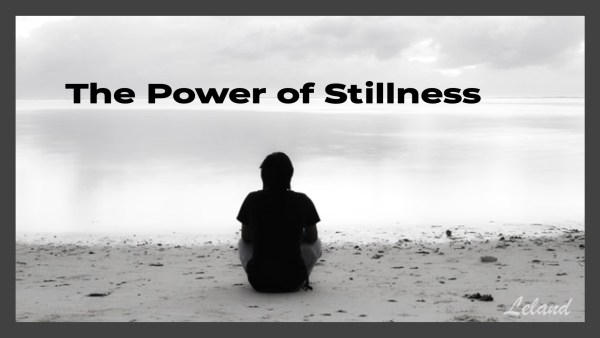 The Power of Stillness Image