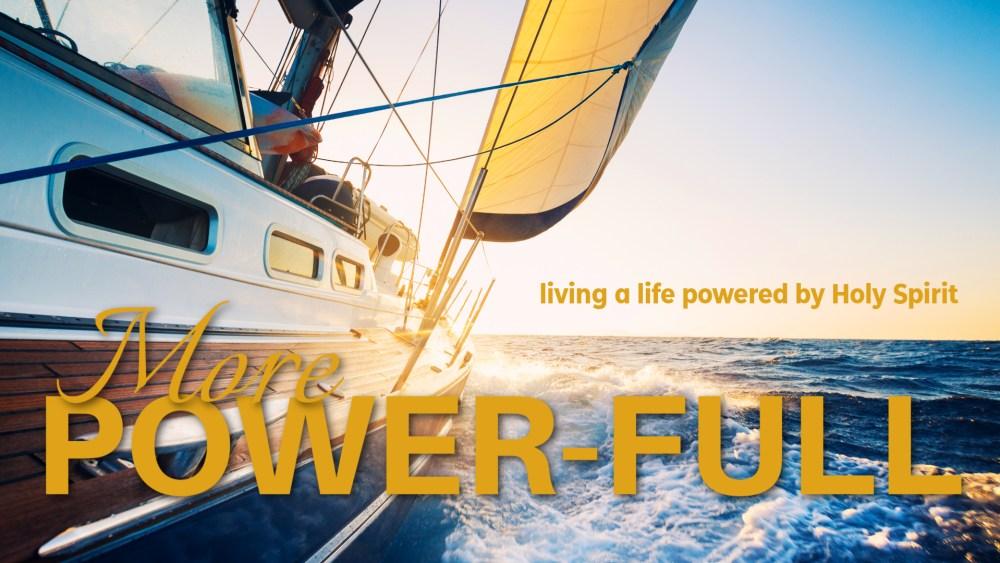 MORE POWER-FULL