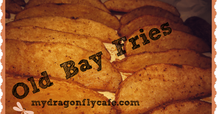 Old Bay Fries?.. Oh, yeah!