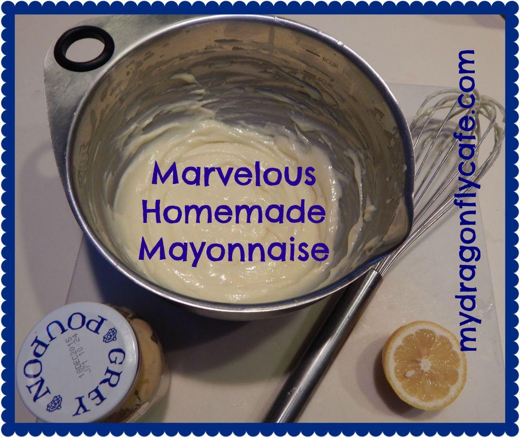 Marvelous Homemade Mayonnaise
