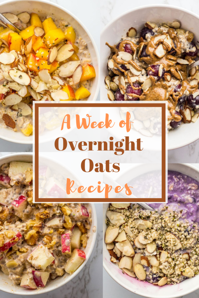 """four different types of overnight oats in the background and has title of """"a week of overnight oats recipes"""" in the middle"""