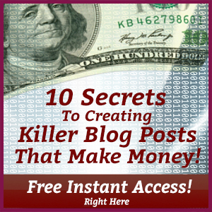 10 secrets to creating killer blog posts