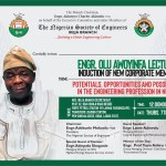 Olu Awoyinfa Lecture: Engr Adewolu to dissect the Potentials Opportunities and Possibilities  of Engineering Profession in Nigeria