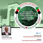 Third National Colloquium to beam searchlight on Sustainable environment as critical enabler of National Development
