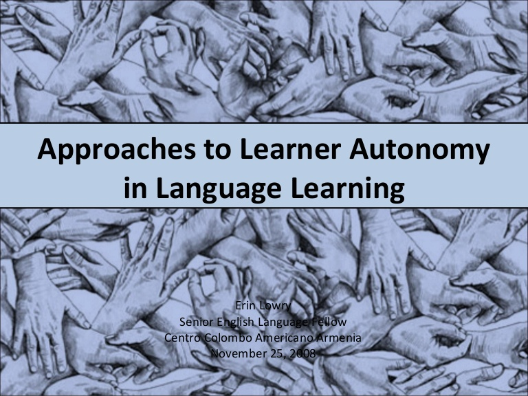 Approaches to learner autonomy in language learning