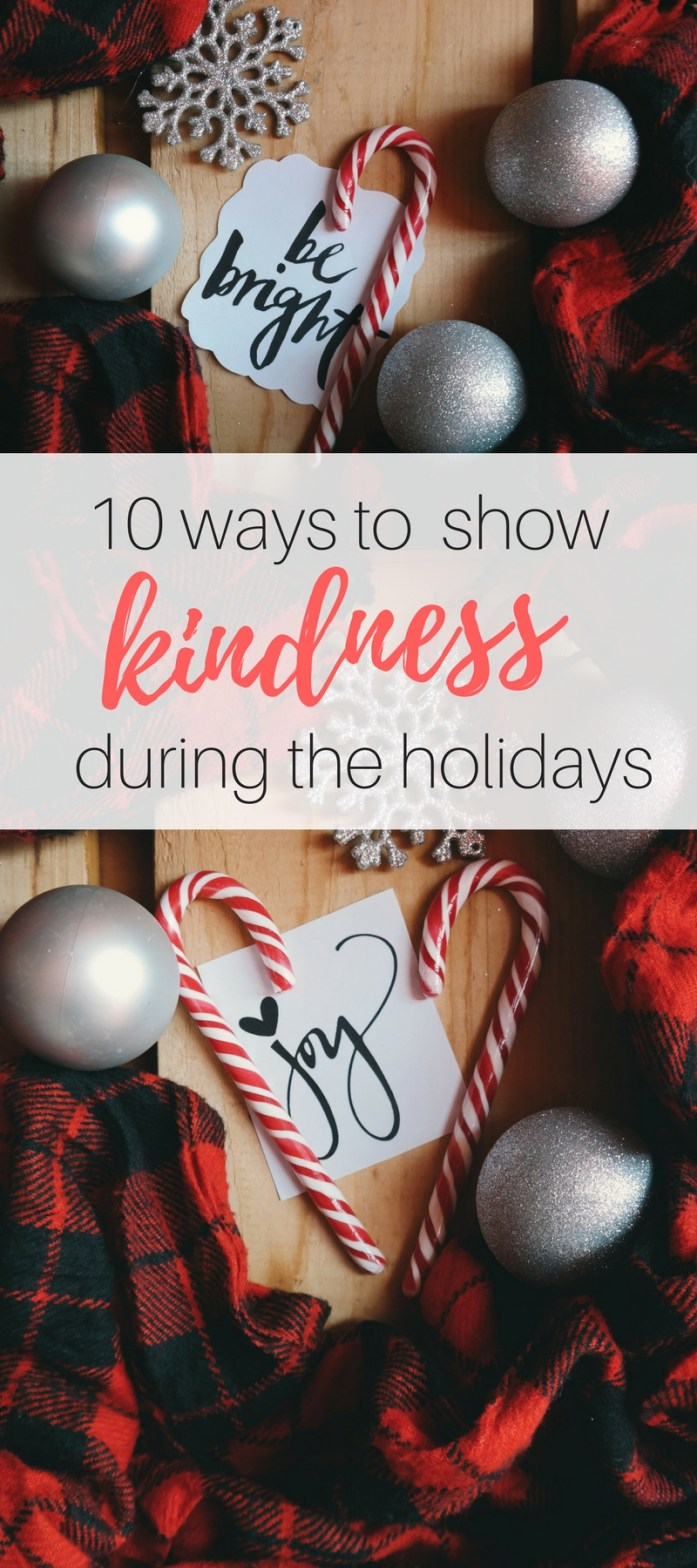 Ten Ways to Show Kindness During the Holidays