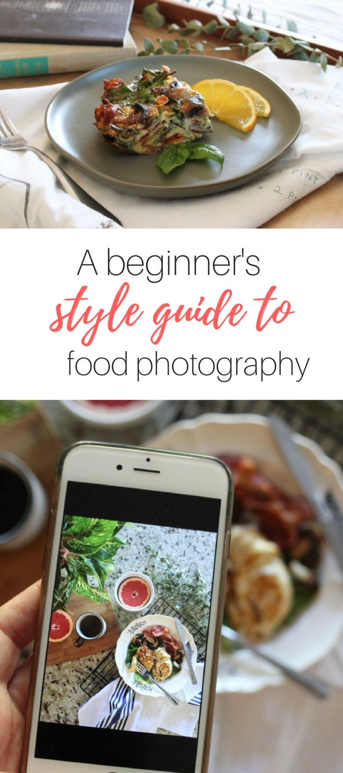 A Beginners Style Guide to Food Photography