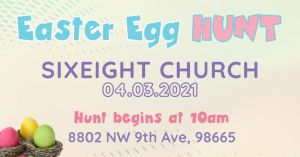 easter egg hunt sixeightchurch
