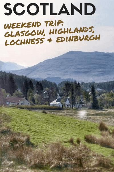 Scotland week end trip