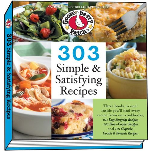 303 Simple & Satisfying Recipes cookbook by Gooseberry Patch