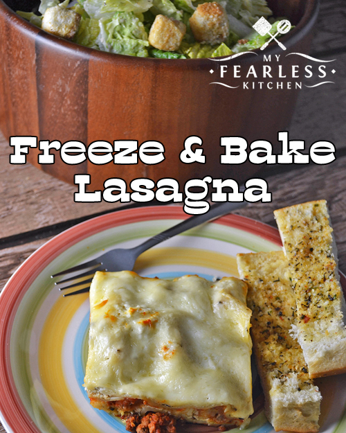 Freeze and Bake Lasagna from My Fearless Kitchen. Do you love lasagna, but think it just takes way too long to make? This recipe for Freeze & Bake Lasagna is just what you need! Make one for dinner tonight and one to put in your freezer for later.