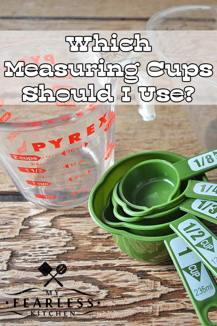 Which Measuring Cups Should I Use? from My Fearless Kitchen. There are different measuring cups for measuring dry ingredients or wet ingredients. Do you know why it is important to use the right measuring cup? #kitchentip #kitchenhack