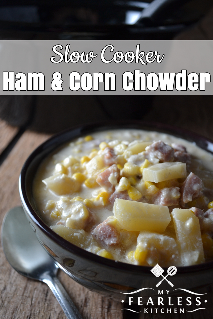 Slow Cooker Ham & Corn Chowder from My Fearless Kitchen. Soups don't have to be just for cold weather. No matter what time of year it is, Slow Cooker Ham & Corn Chowder is always a good idea! #recipes #slowcooker #crockpot #soup #ham
