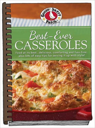 Best Ever Casseroles cookbook by Gooseberry Patch