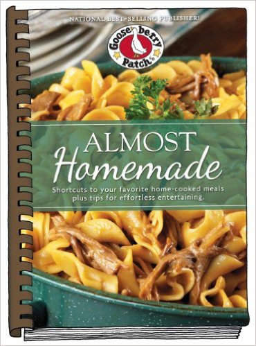 Almost Homemade cookbook by Gooseberry Patch