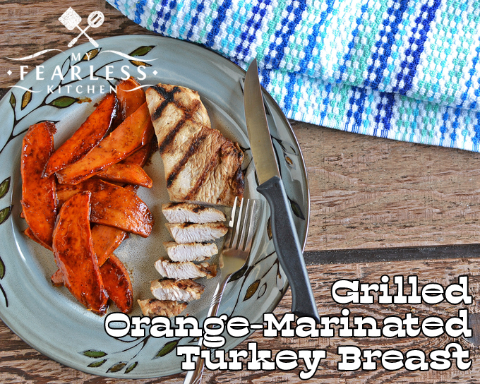 Grilled Orange-Marinated Turkey Breast from My Fearless Kitchen. Are you looking for something new to try on your grill? This Grilled Orange-Marinated Turkey Breast is easy to prep, fast to cook, and tastes so good!