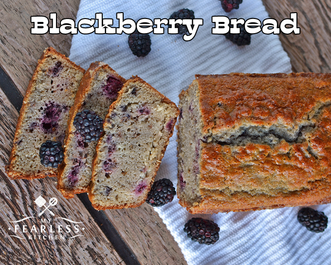 Blackberry Bread from My Fearless Kitchen. Make this quick and easy Blackberry Bread recipe with fresh summer blackberries, or use frozen blackberries to get a taste of summer any time of the year!