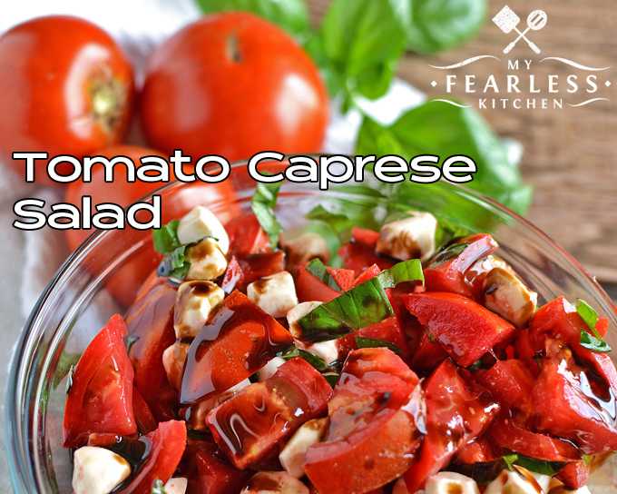 tomatoes tossed with fresh mozzarella, basil, and balsamic vinegar