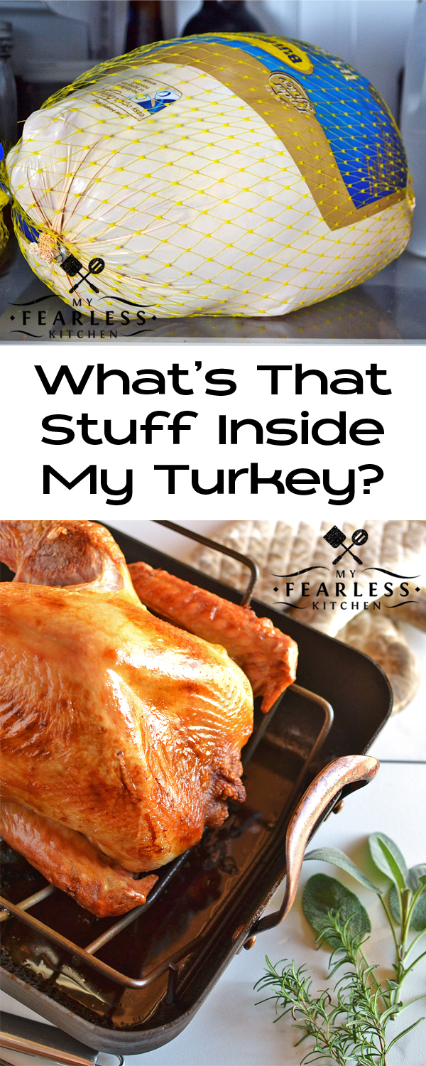 What's That Stuff Inside My Turkey? from My Fearless Kitchen. One step to never skip when you're cooking a turkey is to check inside the turkey after thawing it. Do you know what's inside your turkey and how to use it? #turkey #kitchentip #holidays