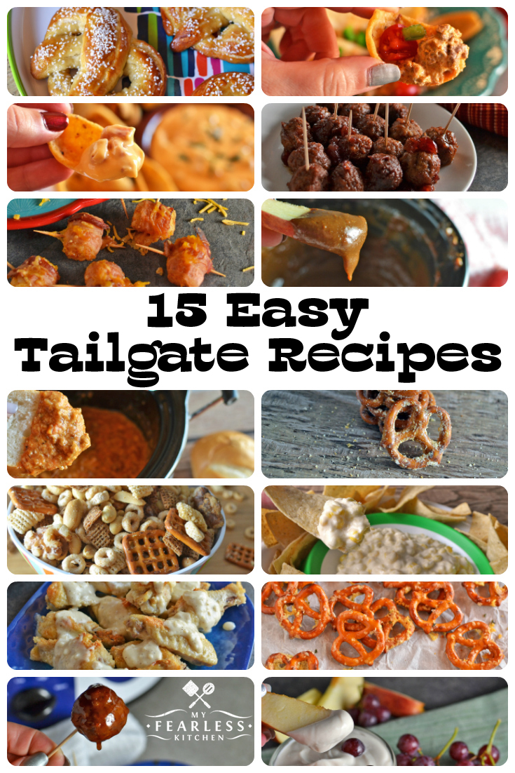 15 Easy Tailgate Recipes from My Fearless Kitchen. Whether your family likes football, basketball, soccer, baseball, or anything else, you need some go-to recipes for tailgate parties. Every recipe in this list of 15 Easy Tailgate Recipes is a winner!